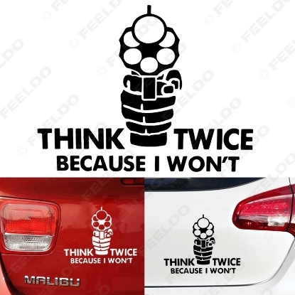 Picture of 1pcs Auto Think Twice Carry On Because i Won't Car Window Bumper Reflective Sticker Decal Styling White/Black